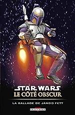 Star Wars - Le côté obscur T10 - La ballade Jango Fett de BLACKMAN-H+BACHS-R