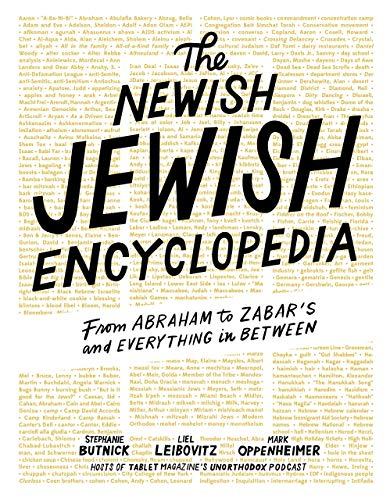 Compare Textbook Prices for The Newish Jewish Encyclopedia: From Abraham to Zabar's and Everything in Between  ISBN 9781579658939 by Butnick, Stephanie,Leibovitz, Liel,Oppenheimer, Mark,Tablet