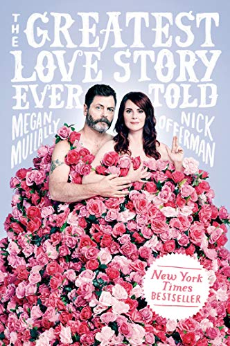 Image of The Greatest Love Story Ever Told: An Oral History