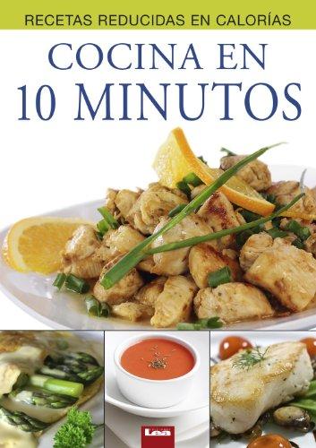 Cocina en 10 minutos (Recetas reducidas en calorías)