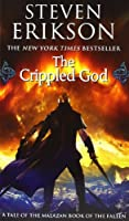 The Crippled God (Malazan Book of the Fallen)