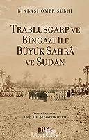 Trablusgarp ve Bingazi Ile Büyük Sahra ve Sudan