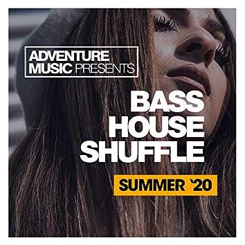Bass House Shuffle (Summer '20)
