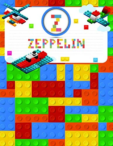 Zeppelin: Primary Composition Notebook Story Paper Journal Gifts with Personalized Initial Name & Monogram for Kids (Boys) Dashed Midline / Dotted ... Exercise Book (Block / Brick Games Design)