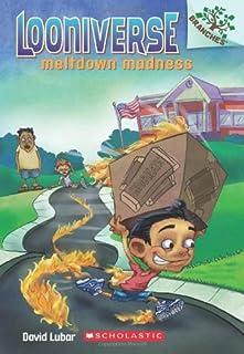 Meltdown Madness (Looniverse) by David Lubar (25-Jun-2013) Paperback