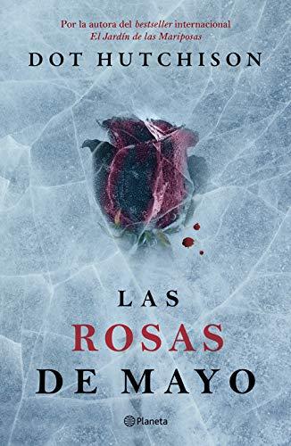 Las rosas de mayo (Spanish Edition)