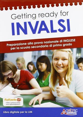 Getting ready for INVALSI. Preparazione alla prova nazionale di inglese. Per la 3ª classe della Scuola media. Con espansione online