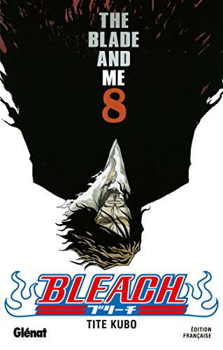 Bleach - Tome 08 : The blade and me