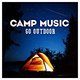 CAMP MUSIC -GO OUTDOOR-