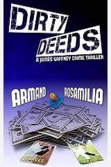Dirty Deeds Kindle Edition