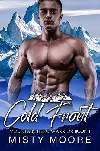 Cold Front: A Mountain Man Curvy Woman Instalove (Mountain Hero Warrior Book 1) (English Edition)