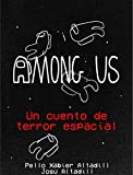 Among Us: Un cuento de terror espacial