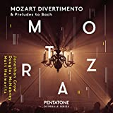 Mozart Divertimento & Preludes to Bach