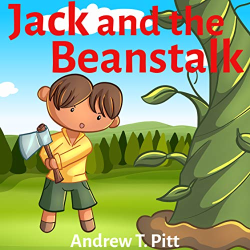 Jack and the Beanstalk : A strike of luck: Book for Kids: Bedtime Stories Fantasy Children Picture Book 4-8 (Bedtime Stories Boys and Girls 15) (English Edition)