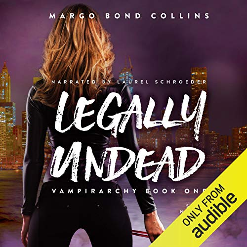 Legally Undead Audiobook By Margo Bond Collins cover art