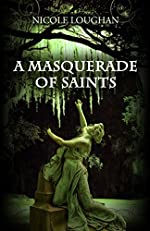 A Masquerade of Saints (Saints Mystery Series Book 3)