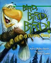 Bird, Bird, Bird!: A Chirping Chant (American City Series)