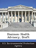 Diazinon: Health Advisory, Draft