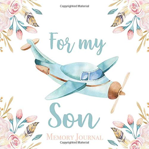 For My Son Memory Journal: Memory Book from Birth to 5 Years Baby Book Diary with Prompts Photo Album Scrapbook Baby Shower Gift for New Mom