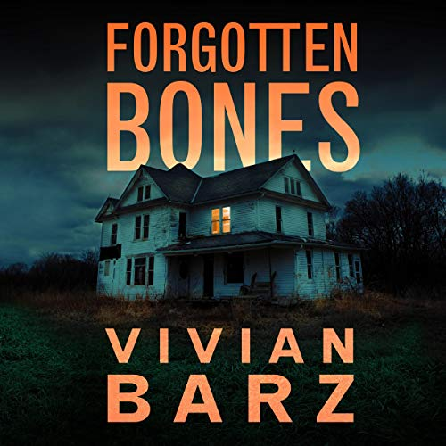 Forgotten Bones audiobook cover art