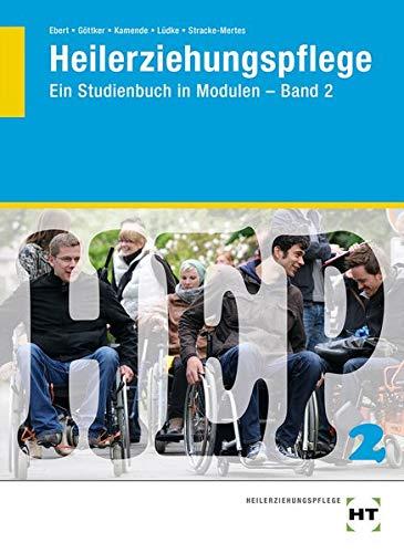 Heilerziehungspflege: Ein Studienbuch in Modulen - Band 2