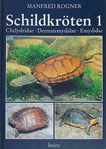 Schildkröten 1. Chelydridae, Dermatemydidae, Emydidae