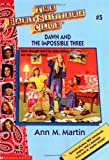 Dawn and the Impossible Three (Baby-sitter's Club)