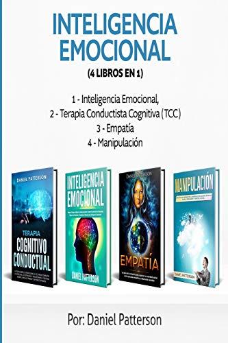 Inteligencia Emocional (4 libros en 1): Consejos para Mejorar tus Relaciones y el de la Inteligencia Emocional