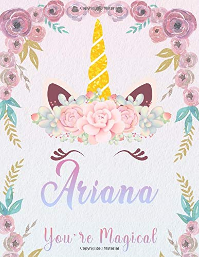 Ariana: Personalized Unicorn Sketchbook For Girls With Pink Name. Unicorn Sketch Book for Princesses. Perfect Magical Unicorn Gifts for Her as Drawing ... Journal / Workbook to Create & Learn to Draw.
