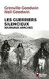 Les Guerriers silencieux - Journaux apaches