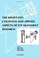 The Mind's Eye: Cognitive and Applied Aspects of Eye Movement Research