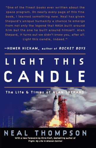 Light this Candle: The Life & Times of Alan Shepard: The Life and Times of Alan Shepard