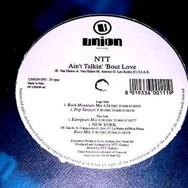 NTT - Ain't Talkin' 'Bout Love - Union Records - UNION 070