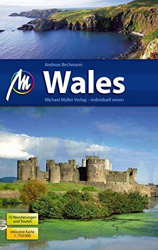 Wales: Reiseführer mit vielen praktischen Tipps.