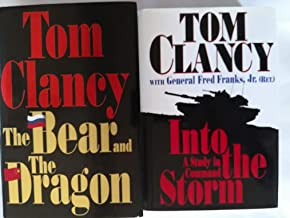 Set of two First Edition First Printing books by Tom Clancy: The Bear and the Dragon (2000), and Into the Storm, a Study i...