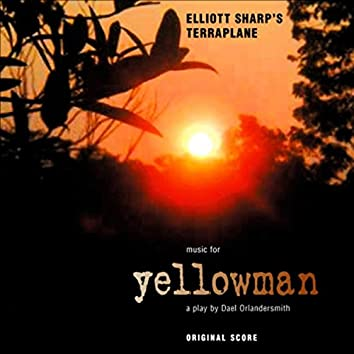 Yellowman: A Play By Dael Orlandersmith (Original Score)