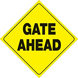 """VOSS SIGNS Yellow Plastic Reflective Sign 12"""" Gate Ahead (1)"""