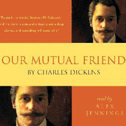Our Mutual Friend audiobook cover art
