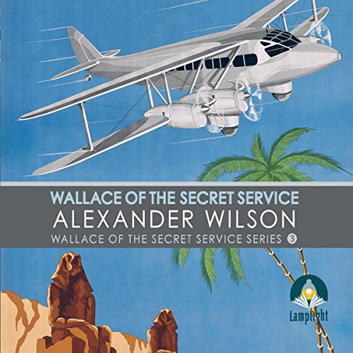 Wallace of the Secret Service audiobook cover art