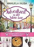 Adventszeit in der Valerie Lane: Vorweihnachtliche Rezepte, Gedanken und DIY