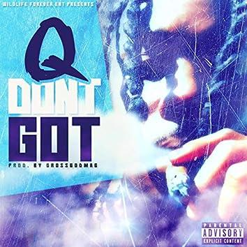 Don't Got