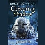 The Creeping Shadow: Lockwood & Co., Book 4