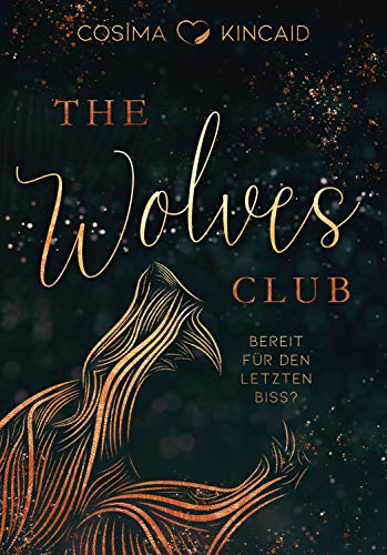 The Wolves Club 3: Bereit für den letzten Biss? (Dark Reverse Harem)