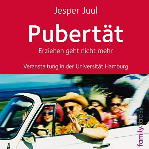 Pubertät - Erziehen geht nicht mehr     Veranstaltung in der Universität Hamburg              By:                                                                                                                                 Jesper Juul                               Narrated by:                                                                                                                                 Jesper Juul                      Length: 1 hr and 46 mins     Not rated yet     Overall 0.0
