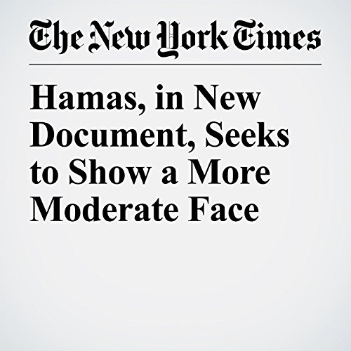 Hamas, in New Document, Seeks to Show a More Moderate Face copertina