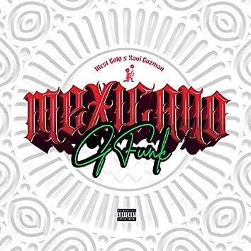 Mexicano G-Funk