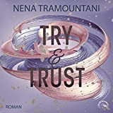 Try & Trust: Die Soho-Love-Reihe 2