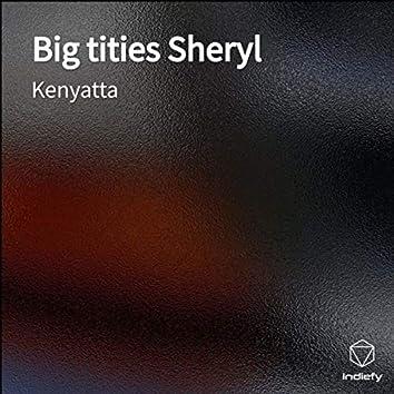 Big Tities Sheryl