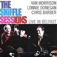 Skiffle Sessions Live in Belfast by Van Morrison/Lonnie Donegan/C. Barber (2000-01-17)