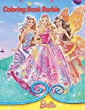 Coloring Book Barbie: Engaging In Art And Having Many Hour Of Artistic Fun With The Cool Coloring Book For Kids Especially Girls